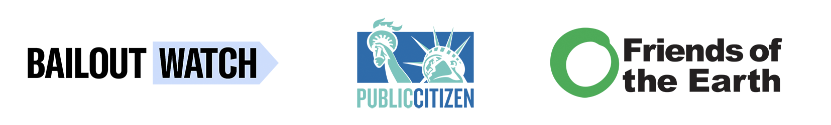 BailoutWatch Public Citizen Friends of the Earth Logos